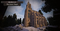 [Medieval] The Great Chapel   #WeAreConquest Minecraft Map & Project
