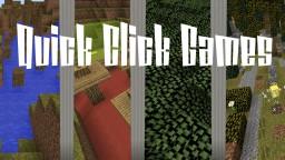 Quick Click Games Minecraft Map & Project
