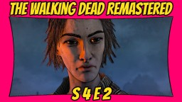 The Walking Dead: Definitive Edition | Season 4: Episode 2 | Remastered TWD [Xbox One X] [60 FPS] Minecraft Blog