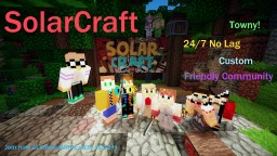 SolarCraft Towny 1.11 24/7 Fun Unique Friendly Community [Looking For Staff] Minecraft Server