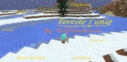 Poem   Forever I Wait Minecraft Blog