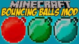 Bouncing Balls [1.7/1.8/1.9/1.10/1.11/1.12] Minecraft Mod