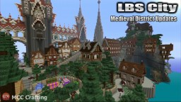 LBS City Medieval District Update LOS BLOCK SANTOS Minecraft Map & Project