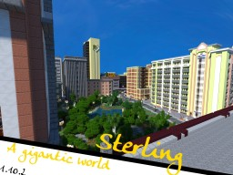 Sterling and Pacifica - A Gigantic World - 1.10.2 - City - RELEASE IV - 5 years Jubilee Minecraft Project