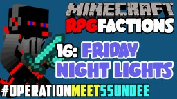 Minecraft RPG Factions [16]: Friday Night Lights Minecraft Blog Post