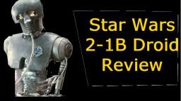 Star Wars Reviews - 2-1B Droid Minecraft Blog Post