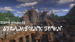 STEAMPUNK TOWN(FURNISHED)(UPDATED) Minecraft Map & Project