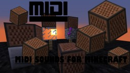 ~ MIDI Sounds ~ [Resource Pack] Minecraft Texture Pack