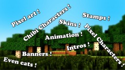Minecraft banners / Pixel character / animated things for FREE !! (Closed for now) Minecraft Blog Post