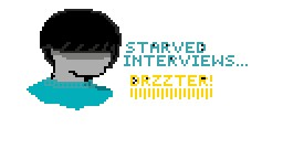 Starved Interviews: Drzzter!