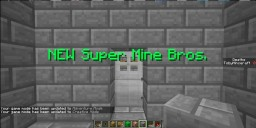 Super Mine Brothers - A Super Mario-Style Game! Minecraft Map & Project
