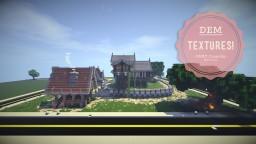 Dem Textures! Minecraft Texture Pack