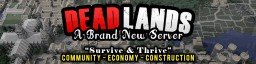 DeadLands - Survive & Thrive - Brand New Custom Zombie Survival