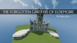 [1.8] The Forgotten Gardens of Eldemoïre | Vanilla Minecraft Map & Project