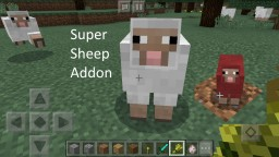 Super Sheep Addon [MCPE] Minecraft Mod