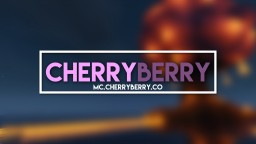 CherryBerry Factions/PVP