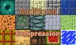 Additional Compression Minecraft Mod