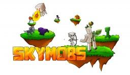 SkyMobs | Beta 1.0 Minecraft