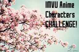 |IMVU anime character CHALLENGE|