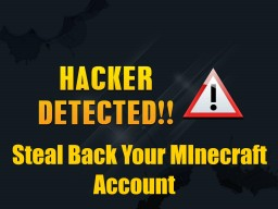 How to steal back your Minecraft account if it has been stolen | Tutorial