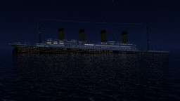 RMS Titanic sinking at 1.00 AM Minecraft Project