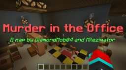 Murder in the Office Minecraft Project