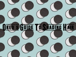 Oreo's Guide To Shading Hair Minecraft