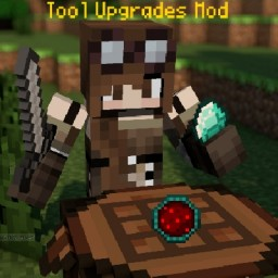Tool Upgrades Minecraft Mod