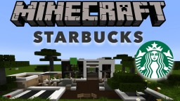 StarBucks  - Coffee Minecraft Restaurant Minecraft