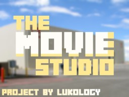 CCP - The Movie Studio Project Minecraft Map & Project