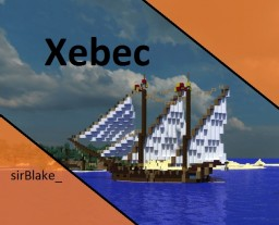 sirBlake - Xebec ship Minecraft Project