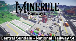 Minerule railways: Central Sundale-National Railway station Minecraft Project