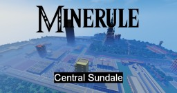 [-Minerule-] Central Sundale Minecraft