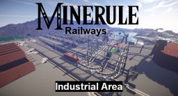 Minerule railways: Industrial area Minecraft Project