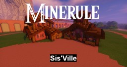 [-Minerule-] Sis'ville Minecraft Map & Project
