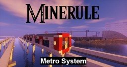 [-Minerule-] Metro System Minecraft Map & Project