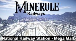 Minerule railways: National Railway station-Mega Mall Minecraft Project