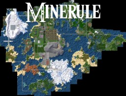 [-Minerule-]  V. 1.8 [ The Natural Update ] Minecraft Map & Project