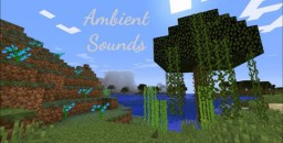 [1.7.10] - AmbientSounds - Sounds Of Nature! Minecraft Mod