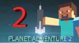 PLANET ADVENTURE 2 [MULTIPLAYER&SINGELPLAYER] Minecraft