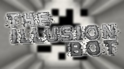 The Illusion Bot | 1.11.2 puzzle/adventure map Minecraft Map & Project