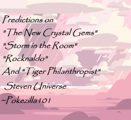 Predictions for The next upcoming Steven Universe Episodes Minecraft Blog