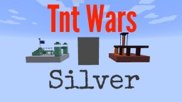 TNT Wars Silver Minecraft Map & Project