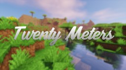 [Map Jump] Twenty Meters 1 Minecraft Map & Project