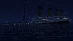 RMS Titanic sinking at 1.20 AM Minecraft