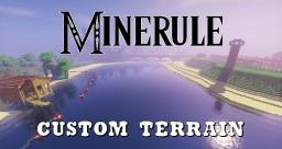 [-Minerule-] Custom Terrain Minecraft Map & Project