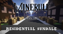 Minerule: Residential Sundale Minecraft Map & Project