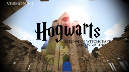 Hogwarts School of Witchcraft and Wizardry - VERSION 2.0 Minecraft Map & Project