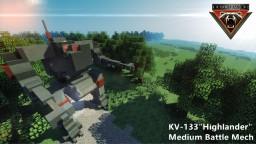 """KV-133""""Highlander""""Medium Battle Mech Minecraft Project"""