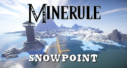 Minerule: Snowpoint Minecraft Map & Project